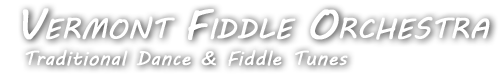 Vermont Fiddle Orchestra